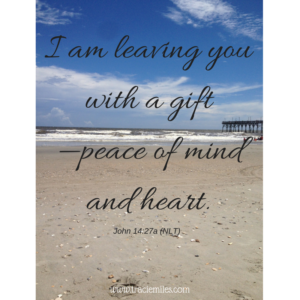 I am leaving you with a gift—peace of