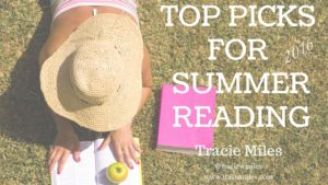 If You're Looking for Some Great Books to Read This Summer …. I've Got Some Suggestions