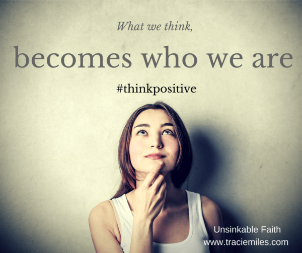 What we think becomes who we are